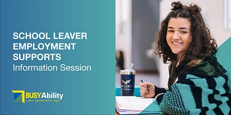School Leaver Employment Supports - Info Session for Parents & Students tickets