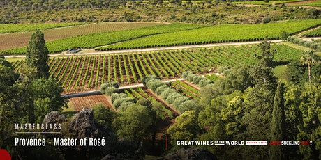 Great Wines of the World Masterclass: Provence – Masters of Rosé tickets