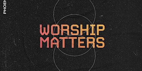 Worship Matters Conference 2021   La Adoración Es Esencial 2021 tickets