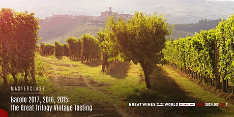 Great Wines of the World Masterclass: Barolo 2017, 2016, 2015 Vintage tickets