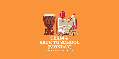 BACK TO SCHOOL (Monday) tickets