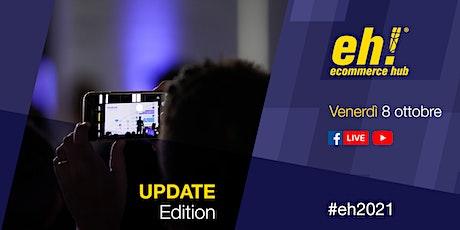 Ecommerce HUB 2021 - Update edition | #eh2021 billets