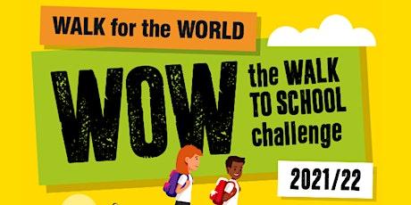 WOW (walk to school) project drop in tickets