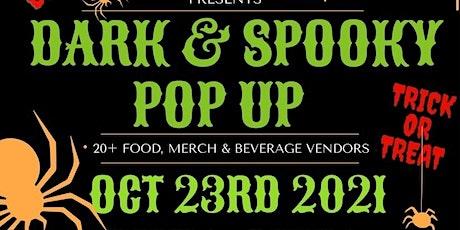DARK & SPOOKY  818 POP UP SHOP tickets
