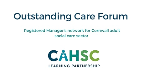 Outstanding Care Forum (Registered Managers Network) tickets