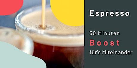 Espresso Session · 30 Minuten Boost für's Miteinander Tickets