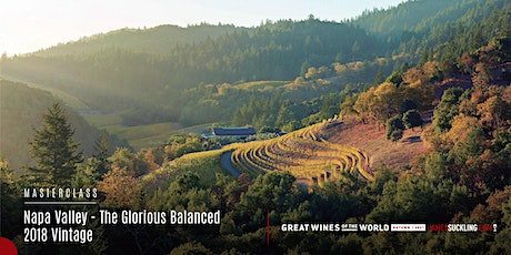 Great Wines of the World Masterclass: Napa Valley's Glorious 2018 Vintage tickets