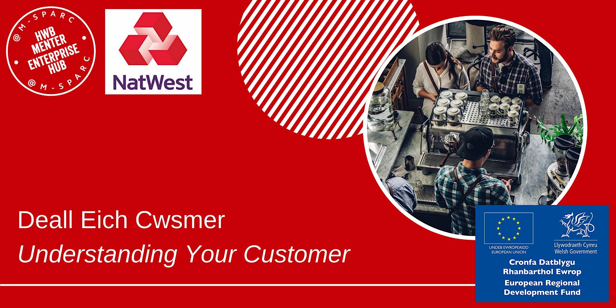ONLINE - Deall Eich Cwsmer / Understanding Your Customer