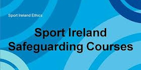 Galway Sports Partnership's Online Safeguarding 1 Course tickets