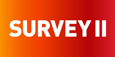 Evening Preview: Survey II tickets