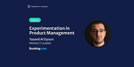Webinar:Experimentation in Product Management by Booking.com Product Leader tickets