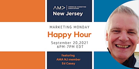 Marketing Monday Happy Hour featuring Ed Casey tickets