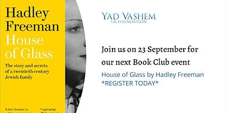 Yad Vashem UK Book Club event - House of Glass by Hadley Freeman tickets