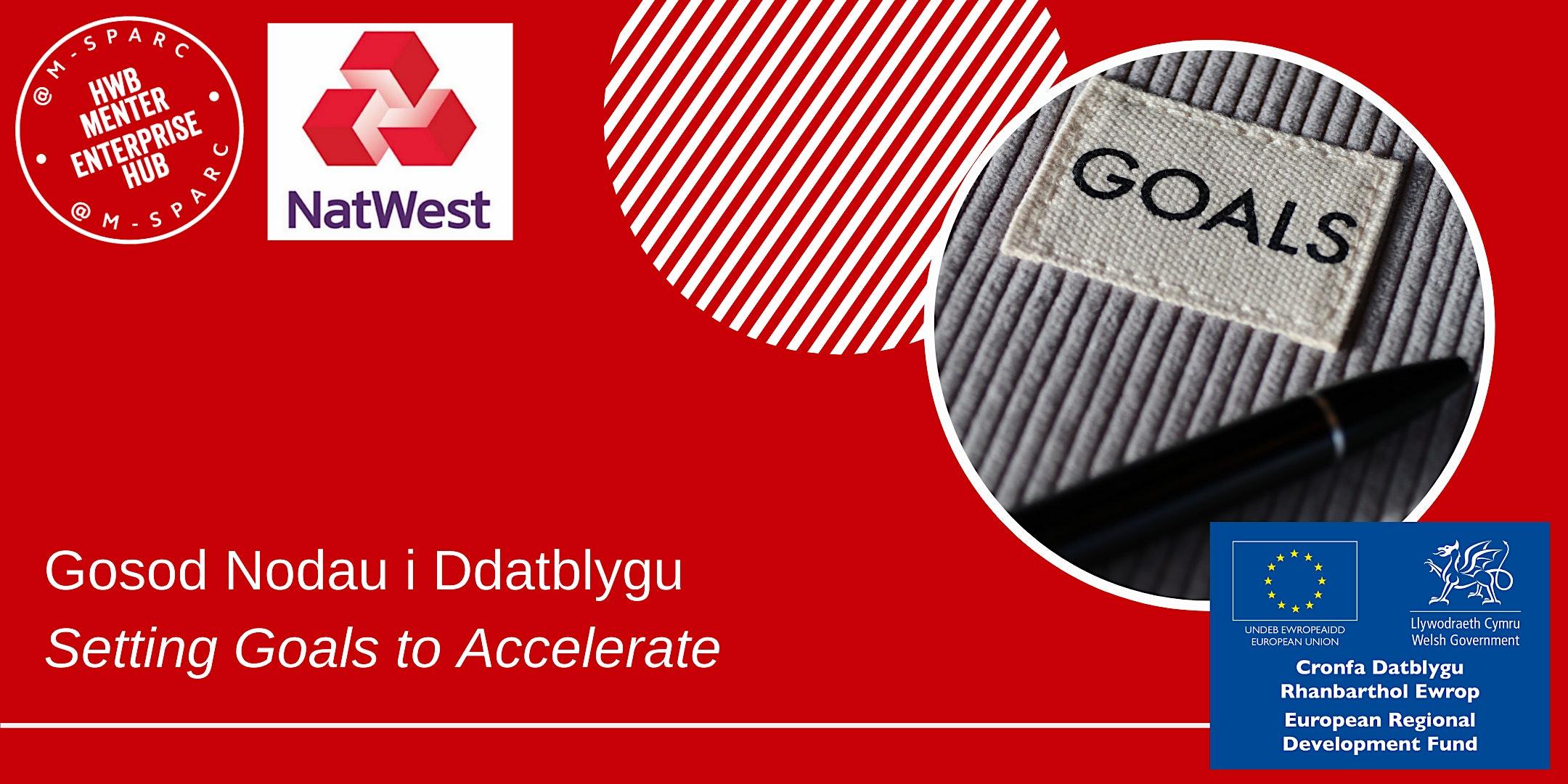 ONLINE - Gosod Nodau i Ddatblygu / Setting Goals to Accelerate