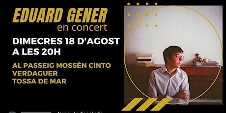 Eduard Gener en concert entradas