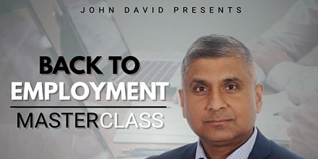 Back to Employment Master Class Show 30th October 2021 tickets