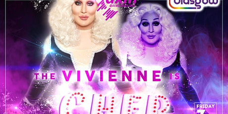 The Vivienne is Cher - A Pride Glasgow Event tickets