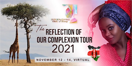 The Reflection Of Our Complexion Tour 2021 tickets