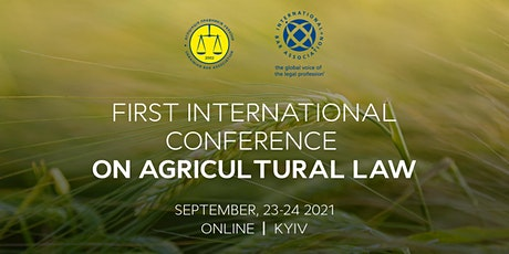 FIRST INTERNATIONAL CONFERENCE ON AGRICULTURAL LAW tickets