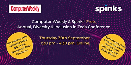Computer Weekly & Spinks' Annual Event Dedicated to Diversity & Inclusion tickets