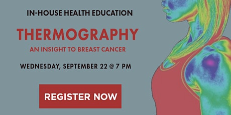 Thermography: An Insight to Breast Cancer tickets