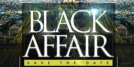 """THE ALL BLACK  AFFAIR "" 'THE WORLD FAMOUS' DJ BRUCIE B, DJ TY BOOGIE tickets"