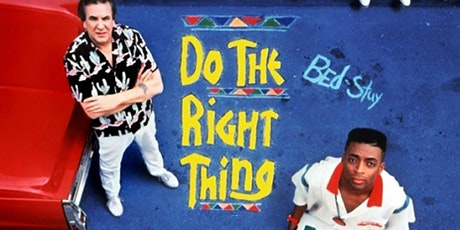 Tough Choices Film Series: Do The Right Thing tickets