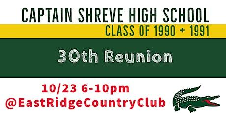 Captain Shreve High School Reunion 1990 and 1991 tickets