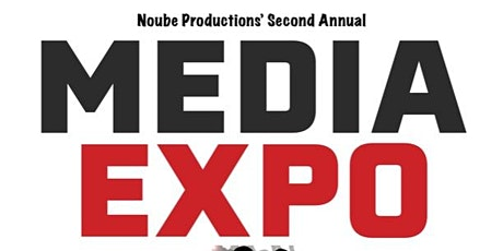 Noube Productions' 2nd Annual Media Expo tickets