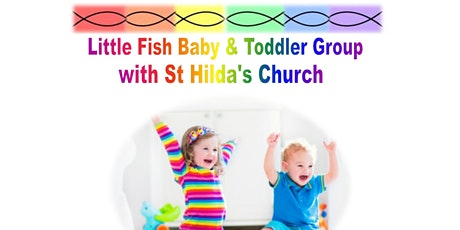 Little Fish with St Hilda's Church tickets