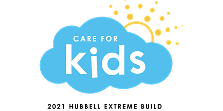 Hubbell Extreme Build - Care for Kids Ribbon Cutting tickets
