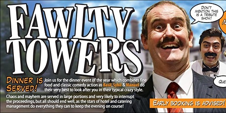 Fawlty Tower Dinner Show tickets