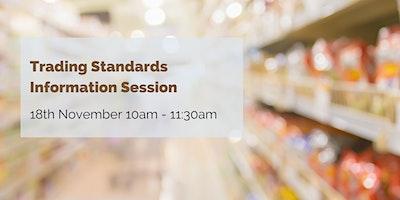 Trading Standards Information Session