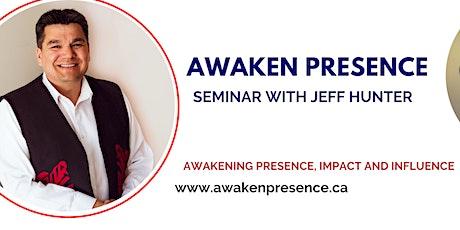 Awaken Presence Workshop Winnipeg, Manitoba tickets