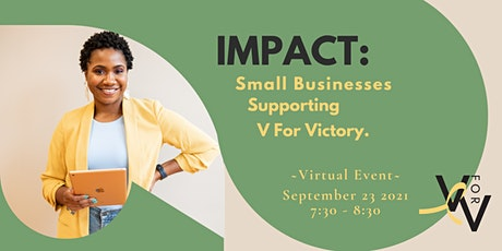 IMPACT- Small Businesses Supporting V for Victory tickets