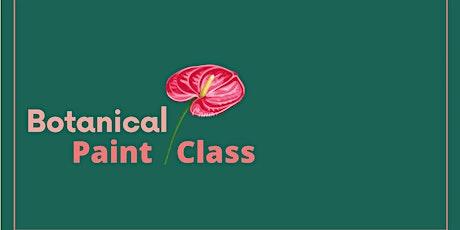 Botanical Paint Class tickets
