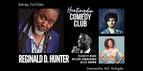 Huntingdon Comedy Club with headliner Reginald D. Hunter tickets