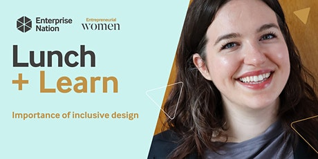 Lunch and Learn: Importance of inclusive design tickets