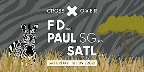 Crossover pres. FD, Paul SG & Satl Tickets