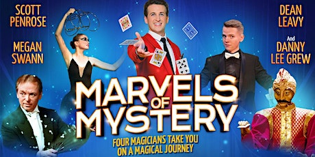 MARVELS OF MYSTERY    Magic & Illusions - 6pm Show tickets