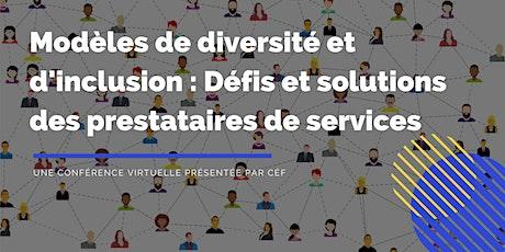 Modèles de diversité et d'inclusion : Une conférence présentée par CÉF billets