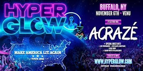 "HYPERGLOW Buffalo, NY! - ""Make America Lit Again Tour"" tickets"