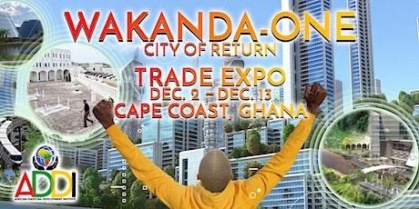 WAKANDA-ONE City of Return Expo tickets