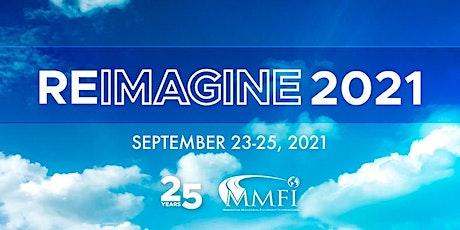 Reimagine  MMFI Annual Leadership Conference 2021 tickets