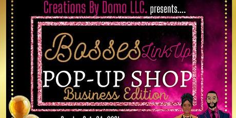 Bosses Link Up Pop-up Shop tickets