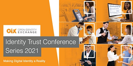 OIX Identity Trust Conference: Making Digital Identity a Reality tickets