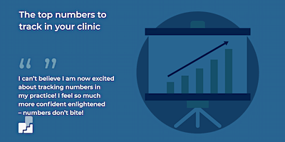 The top numbers to track in your clinic