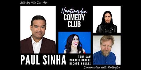 Huntingdon Comedy Club with Headliner Paul Sinha tickets