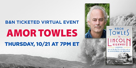 B&N Virtually Presents: Amor Towles discusses THE LINCOLN HIGHWAY! tickets