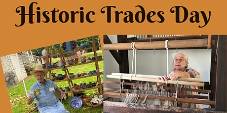 Historic Trades  Day at Travellers Rest tickets